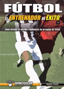 Fútbol: El entrenador de éxito