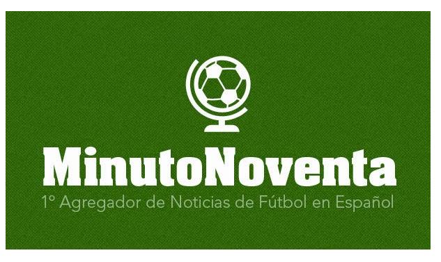 Minuto Noventa. Todas las noticias del mundo del fútbol en español.