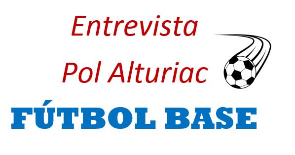 Entrevista Pol Alturiac