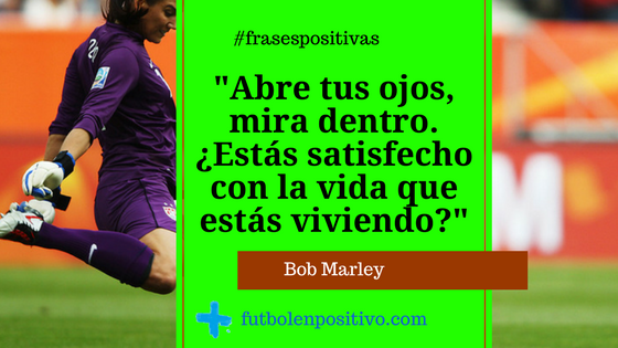 Frase positiva 1: Bob Marley