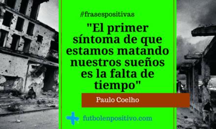 Frase positiva 2: Paulo Coelho