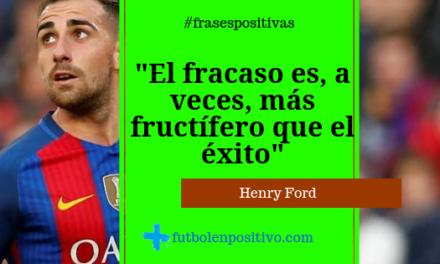 Frase positiva 9: Henry Ford