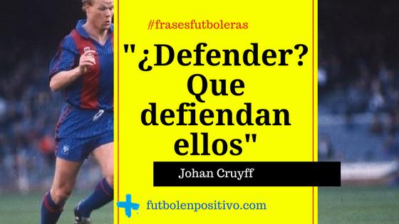 Frase futbolera 1: Johan Cruyff
