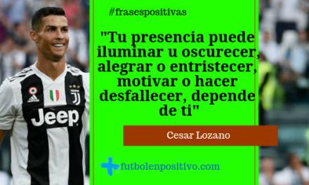 Frase positiva 14: Cesar Lozano