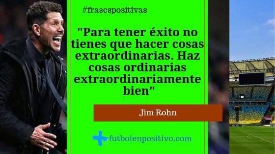 Frase Positiva 10 Jim Rohn Fútbol En Positivo