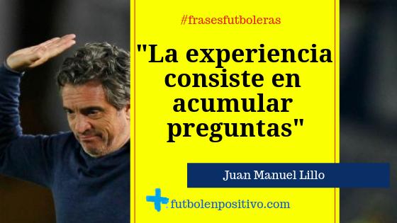 Frase futbolera 10: Juan Manuel Lillo