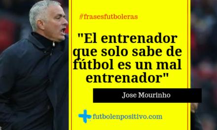 Frase futbolera 6: Mourinho