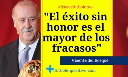 Frase futbolera 15: Vicente del Bosque