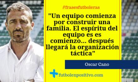Frase futbolera 17: Oscar Cano