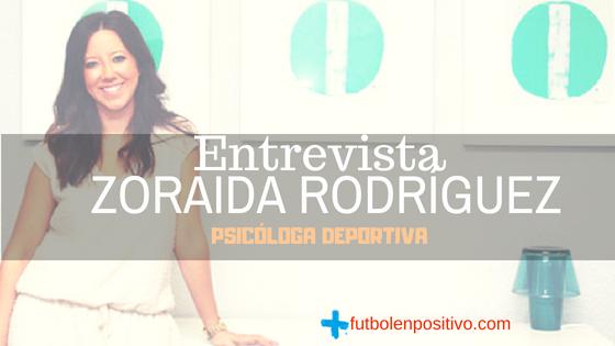 Entrevista a Zoraida Rodríguez Vilchez, psicóloga deportiva
