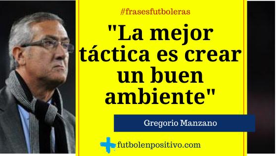 Frase futbolera 28: Gregorio Manzano