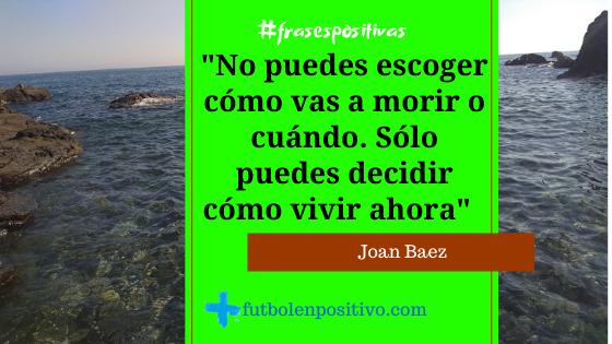 Frase positiva 62 Joan Baez