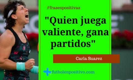Frase positiva 63: Carla Suarez
