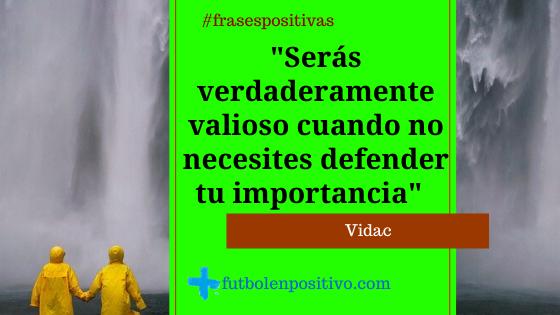 Frase positiva 65: Rafael Vidac