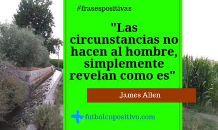 Frase positiva 68: James Allen
