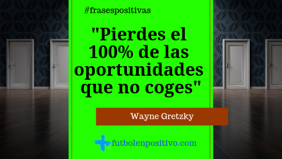 Frase positiva 74: Wayne Gretzky
