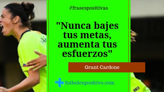 Frase positiva 80: Grant Cardone