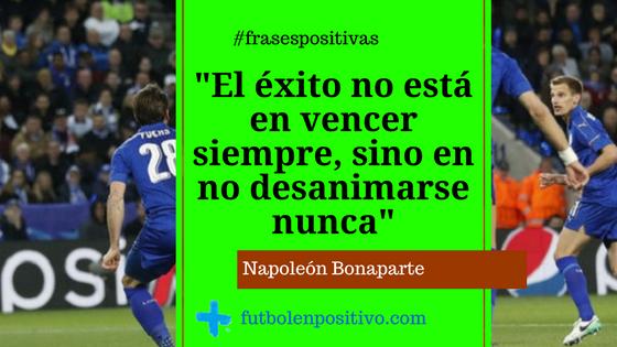 Frase positiva 83: Napoleón Bonaparte
