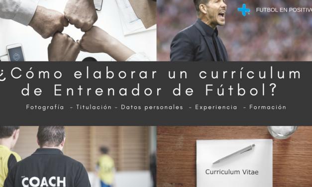 Cómo elaborar un currículum de entrenador de fútbol en pocos pasos [Con plantilla descargable]