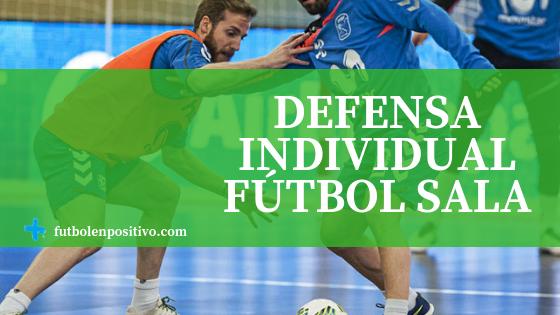 Defensa individual fútbol sala