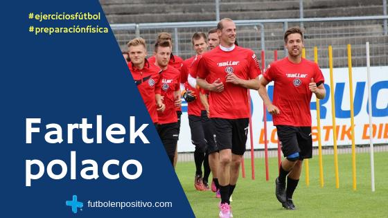 Fartlek polaco aplicado al fútbol