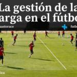 Gestión de la carga en el fútbol
